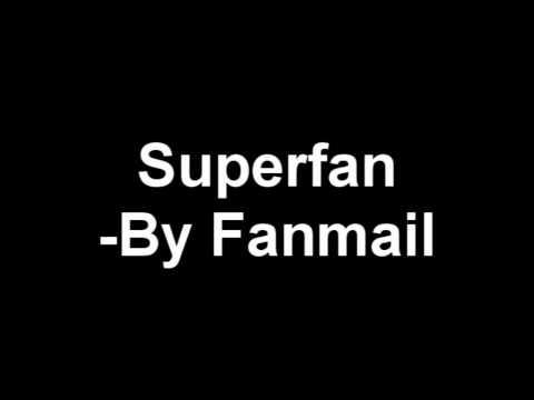 Superfan - Fanmail