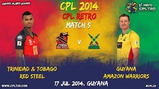 CPL RETRO   Guyana Amazon Warriors  V Trinidad & Tobago Red Steel #CPL20 #CPLRetro #Cricket