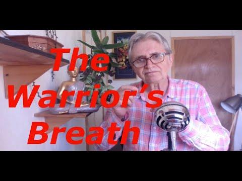 The Warriors Breath || Yoga, Awakening, Advaita, Energy, Breathing, Pranayam, Non-Duality,  Non-Dual