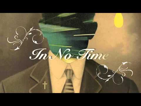 Mutemath - In No Time - (Lyrics)