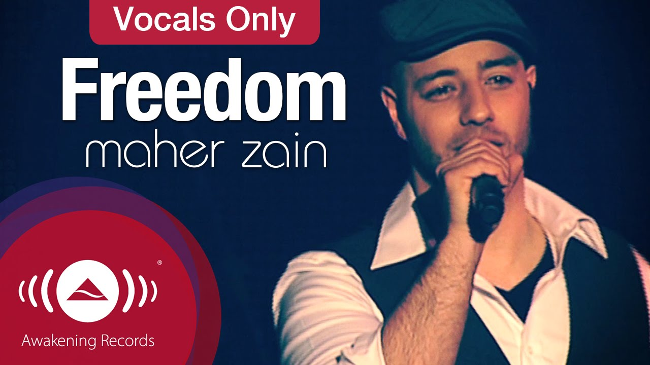 Maher Zain - Freedom | Vocals Only (Lyrics)