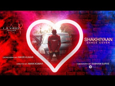 SAKHIYAAN || Maninder Buttar || Dance Cover || Inker Kumar (i_d Virus)