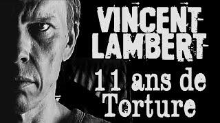 Vincent Lambert : son histoire (2008-2019)