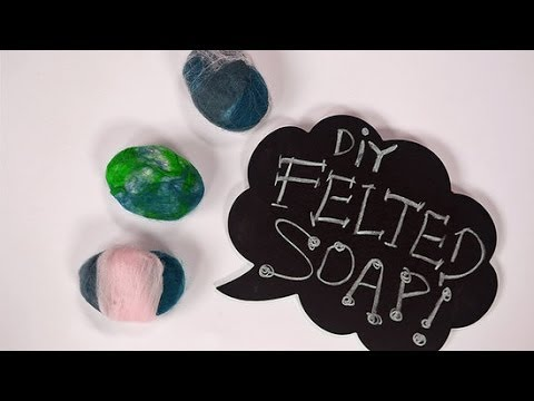 DIY Beauty | How to Make Felted Soap | Beauty How To
