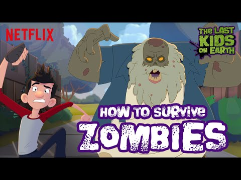 How to Deal w/ ZOMBIES 🧟‍♀️🧟 The Last Kids on Earth | Netflix