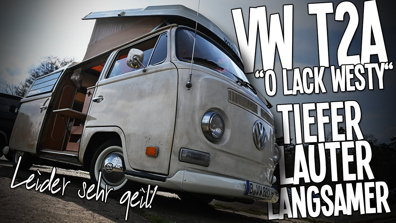 """VW BUS T2A """"Westy"""" erst lack, aus Kalifornien. Tiefer, lauter ... und langsamer."""