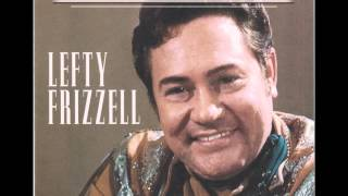 LEFTY FRIZZELL Just Can
