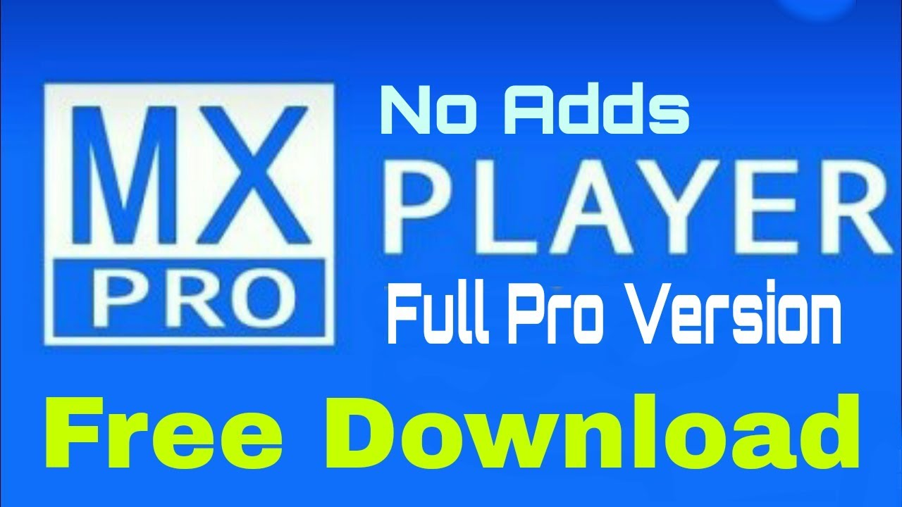 mx player pro android.mob.org