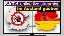 Sat.1 online live streaming im Ausland schauen - so gehts!