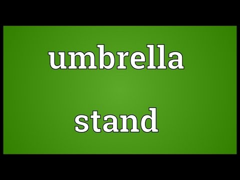 Umbrella stand Meaning