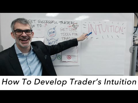 HOW TO DEVELOP TRADER'S INTUITION