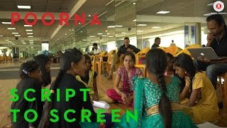 POORNA | Script To Screen | In Cinemas Now