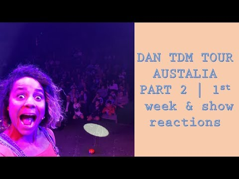 DAN TDM TOUR AUSTRALIA PART 2 Our First Show Reactions