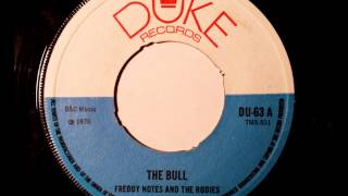 Freddie Notes and The Rudies The Bull - Duke