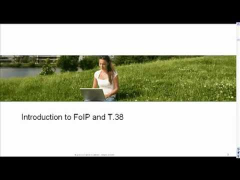 T38 Fax Over IP (FoIP) [Webcast]
