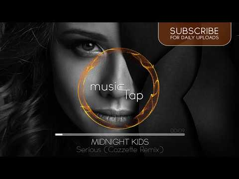 Midnight Kids - Serious (with Matthew Koma) (Cazzette Remix)