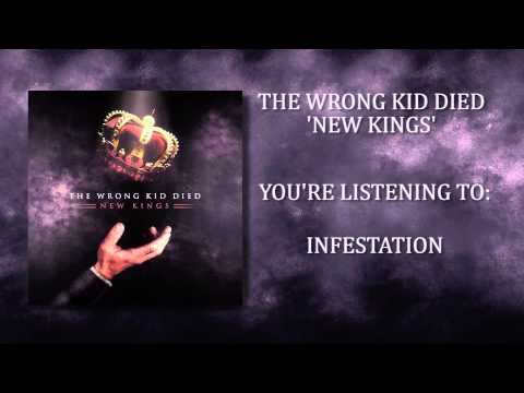 The Wrong Kid Died - New Kings [Full Stream]