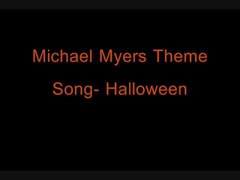 michael myers theme song halloween - Halloween The Movie Song