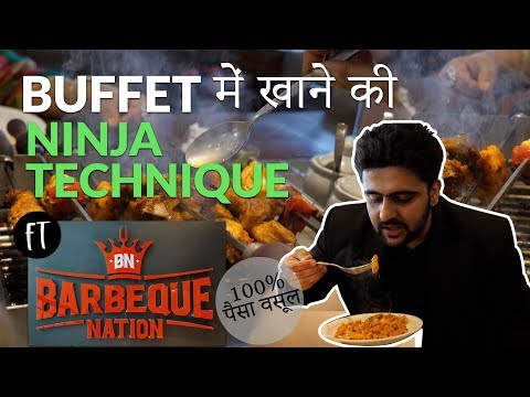 Buffet Ninja Technique Ft Barbeque Nation | Bhukkad Guide