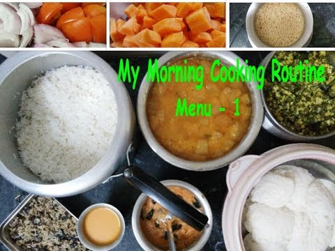 My Morning Cooking Routine - Menu - 1 | Tension Less Morning Cooking For Working Women