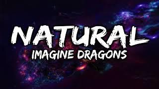 Imagine Dragons - Natural (Lyrics) | ARMADA STUDIO