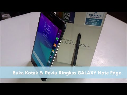Buka Kotak & Reviu Ringkas Samsung GALAXY Note Edge
