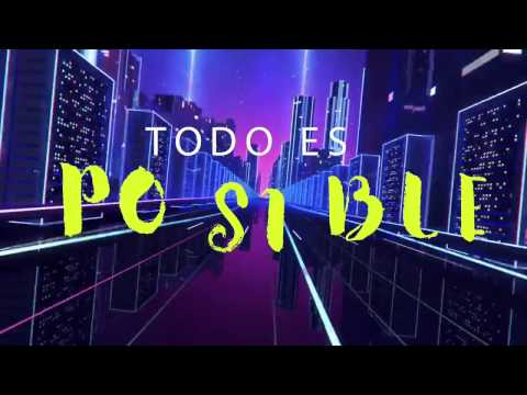 Todo es Posible - NEON (Emasound Remix) Lyric Video