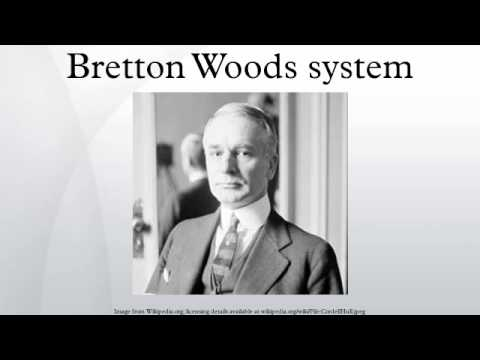 Bretton Woods system