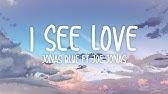 Jonas Blue I See Love Lyrics Ft Joe Jonas Youtube
