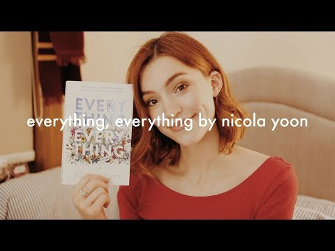 Reading the first chapter of Everything, Everything by Nicola Yoon   #The12DaysofFlickmas DAY 4