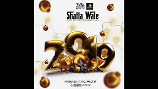 Shatta Wale - 2019 (Audio Slide)