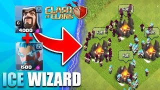 Clash Of Clans- New Ice Wizard In Action- THE WIZARD ATTACK!??