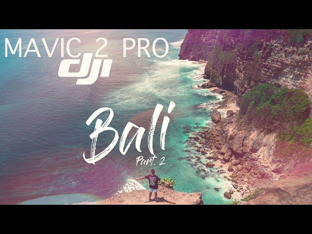 DJI Mavic 2 Pro - Bali (Part.2) + 5 FREE LIGHTROOM PRESETS