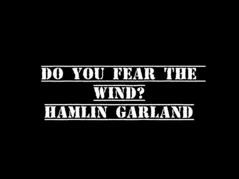 Do You Fear the Wind   Hamlin Garland