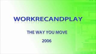 download w r a p the way you move 2006 instrumental song and music