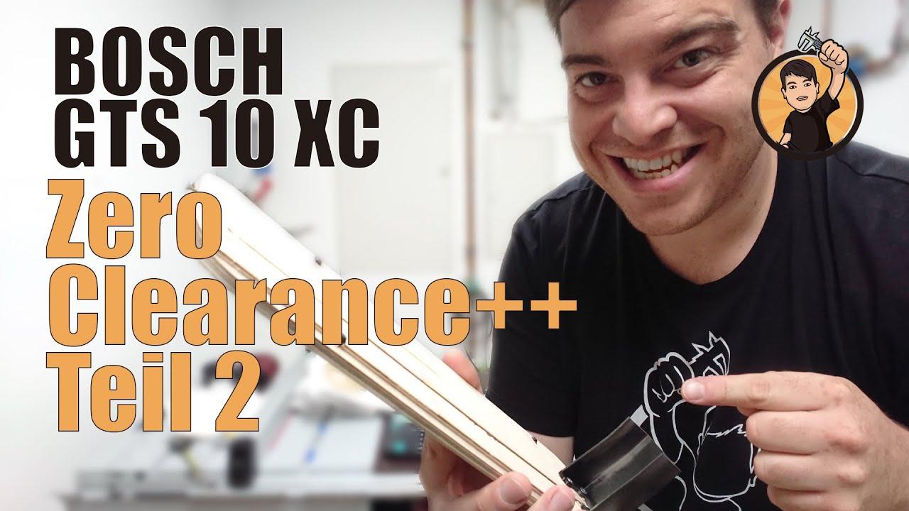 Bosch Gts 10 Xc Mit Untergestell : bosch gts 10 xc zero clearance upgrades bessere ~ Watch28wear.com Haus und Dekorationen