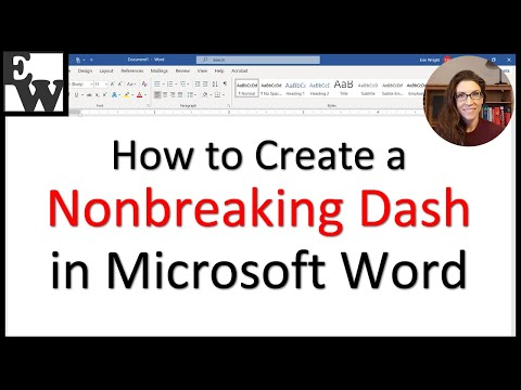 How To Create A Nonbreaking Dash In Microsoft Word