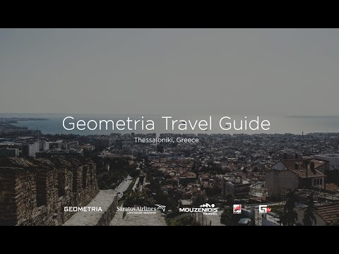 GEOMETRIA TRAVEL GUIDE / Thessaloniki, Greece