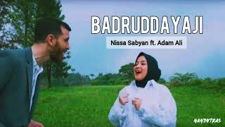 Download BADRUD DAYAJI - Nissa Sabyan Ft. Adam Ali | Lyrics