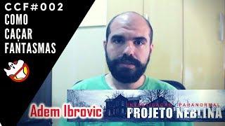 Trailer Como Montar Equipe Caça Fantasmas Adem Ibrovic Projeto Neblina CCF#002