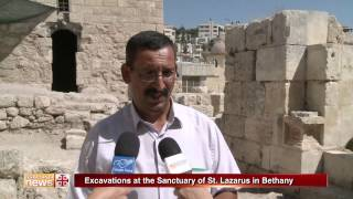 Excavations at the Sanctuary of St. Lazarus in Bethany
