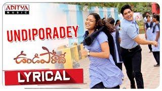 Undiporadey Lyrical || Undiporaadey Songs || Yelender Mahaveer || Naveen Nayini