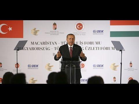 Cumhurbaşkanımız Erdoğan, Macaristan-Türkiye İş Forumunda konuştu