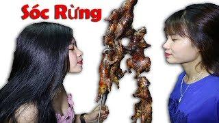 Duy Thường || Thịt Sóc Rừng Nướng Cùng Em Xinh Gái Cực Ngon