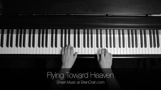 Brian Crain - Flying Toward Heaven (Overhead Camera)