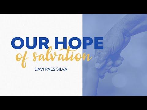 Our Hope of Salvation - Davi P. Silva
