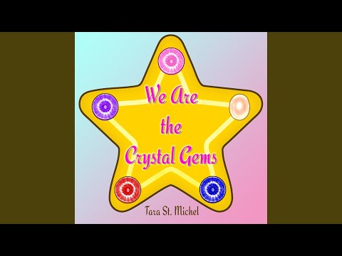 "We Are The Crystal Gems (From ""Steven Universe"")"