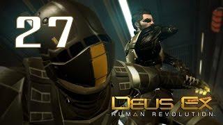 Deus Ex: Human Revolution #27 - Лучшая тактика