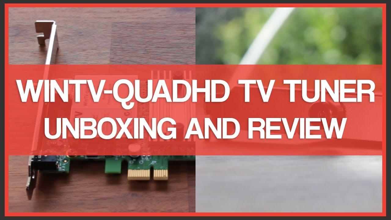 Hauppauge WinTV-quadHD PCIe TV Tuner - Unboxing & Review