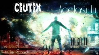 Ciutix - Piesa ta (2014)